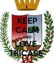 KEEP CALM AND LOVE  TRICASE  - Personalised Poster large