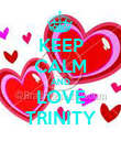 KEEP CALM AND LOVE TRINITY - Personalised Poster large