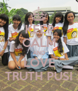 KEEP CALM AND LOVE TRUTH PUSI - Personalised Poster large