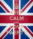 KEEP CALM AND LOVE TWENTY - Personalised Poster large