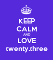 KEEP CALM AND LOVE twenty.three - Personalised Poster large