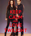 KEEP CALM AND LOVE TWILIGHT - Personalised Poster large