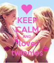 KEEP CALM AND love twinnies - Personalised Poster large