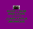 KEEP CALM AND LOVE TYLA,JESSICA ,GABY,LAYLA ,MONIQUE - Personalised Poster large
