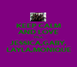 KEEP CALM AND LOVE TYLA, JESSICA,GABY, LAYLA,MONIQUE - Personalised Poster large