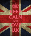 KEEP CALM AND LOVE  U.K - Personalised Poster large