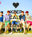 KEEP CALM AND LOVE U-KISS - Personalised Poster large