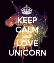 KEEP CALM AND LOVE UNICORN - Personalised Poster large
