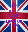 KEEP CALM AND LOVE UR BFF'S - Personalised Poster large