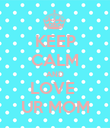 KEEP CALM AND LOVE  UR MOM - Personalised Poster large