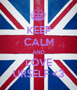 KEEP CALM AND LOVE URSELF <3 - Personalised Poster large