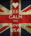 KEEP CALM AND Love USA! - Personalised Poster large