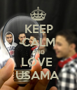 KEEP CALM AND LOVE  USAMA  - Personalised Poster large