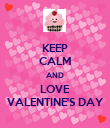 KEEP CALM AND LOVE VALENTINE'S DAY - Personalised Poster large
