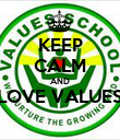 KEEP CALM AND LOVE VALUES  - Personalised Poster large