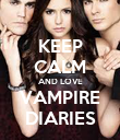 KEEP CALM AND LOVE VAMPIRE DIARIES - Personalised Poster large