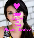 KEEP CALM AND Love Victoria Justice - Personalised Poster large