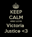 KEEP CALM AND LOVE Victoria  Justice <3 - Personalised Poster large