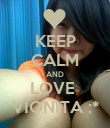 KEEP CALM AND LOVE  VIONITA :* - Personalised Poster large