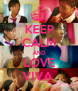 KEEP CALM AND LOVE VIVA  - Personalised Poster large