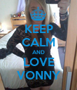 KEEP CALM AND LOVE VONNY - Personalised Poster large