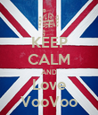 KEEP CALM AND Love VooVoo - Personalised Poster large