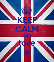KEEP CALM AND love w - Personalised Poster large