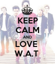 KEEP CALM AND LOVE  W.A.T  - Personalised Poster large