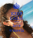 KEEP CALM AND love waseela - Personalised Poster large