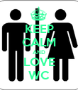 KEEP CALM AND LOVE WC - Personalised Poster large