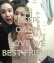 KEEP CALM AND LOVE WE BEST FRIEND - Personalised Poster large