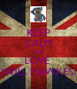 KEEP CALM AND LOVE  !!!WILL HAWKES!!! - Personalised Poster large