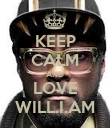 KEEP CALM AND LOVE WILL.I.AM - Personalised Poster large