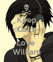 Keep Calm And Love  William - Personalised Poster large