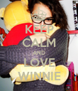 KEEP CALM AND LOVE WINNIE - Personalised Poster large