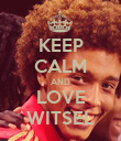 KEEP CALM AND LOVE WITSEL - Personalised Poster large