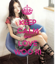 KEEP CALM AND LOVE WOO RI - Personalised Poster large