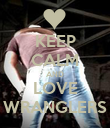 KEEP CALM AND LOVE WRANGLERS - Personalised Poster small