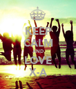 KEEP CALM AND LOVE X-A - Personalised Poster large