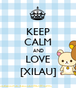 KEEP CALM AND LOVE [XILAU] - Personalised Poster large