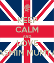 KEEP CALM AND LOVE YASMIN MUMTAZ - Personalised Poster large