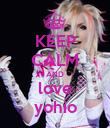 KEEP CALM AND love yohio - Personalised Poster large