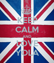 KEEP CALM AND LOVE YOLA - Personalised Poster large