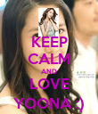 KEEP CALM AND LOVE YOONA :) - Personalised Poster large