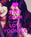 KEEP CALM AND LOVE YOONYUL - Personalised Poster large