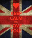 KEEP CALM AND LOVE YOU! - Personalised Poster large
