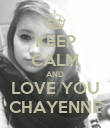 KEEP CALM AND LOVE YOU CHAYENNE - Personalised Poster large