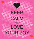 KEEP CALM AND LOVE YOUR BOY - Personalised Poster large