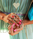 KEEP CALM AND LOVE YOUR CLASS MATE <3 - Personalised Poster large