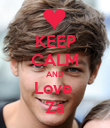 KEEP CALM AND Love  Za - Personalised Poster small